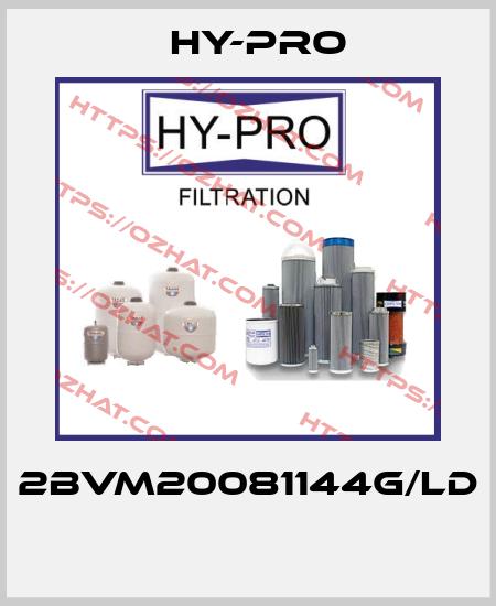 HY-PRO-2BVM20081144G/LD  price