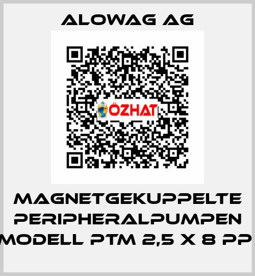 Alowag AG-MAGNETGEKUPPELTE PERIPHERALPUMPEN MODELL PTM 2,5 X 8 PP  price